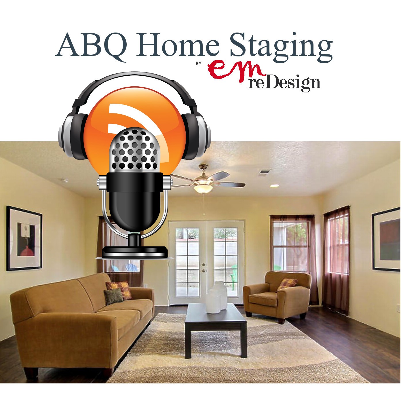 ABQ Home Staging Podcast